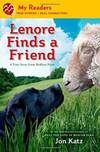 image of Lenore Finds a Friend: A True Story from Bedlam Farm (My Readers)