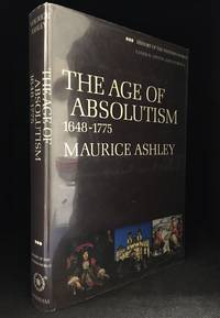 The Age of Absolutism 1648-1775 (Series: History of the Western World 3.)