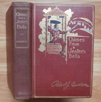 CHIMES FROM A JESTER'S BELLS [inscribed by Burdette]