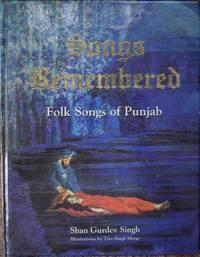 Songs Remembered : Folk Songs of Punjab