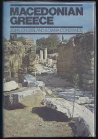 MacEdonian Greece by  Diana  John;  Constance - Hardcover - 1982 - from Granada Bookstore  (Member IOBA) and Biblio.com