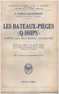 Les bateaux-pieges ( q-ships ) contre les sous-marins allemands
