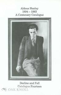 ALDOUS HUXLEY 1894-1963: A CENTENARY CATALOGUE