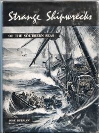 Strange Shipwrecks of the Southern Seas by  Jose Burman - Hardcover - from Christison Rare Books, IOBA SABDA and Biblio.com