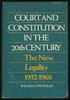 Court and Constitution In the Twentieth Century