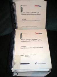 Tier One Draft Environmental Impact Statement - Trans-Texas Corridor - 35 - Oklahoma-Mexico//Gulf Coast Element