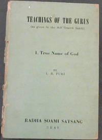 Teachings of the Gurus.  1. True Name of GOD