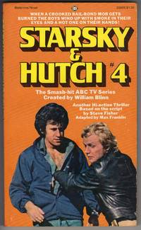 STARSKY AND HUTCH #4 by  Max Franklin - Paperback - First Printing - 1977 - from Mirror Image Book and Biblio.com