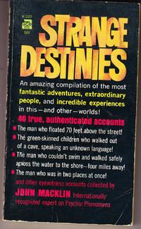 Strange Destinies by  John Macklin - 1st Printing - 1965 - from John Thompson (SKU: 30578)
