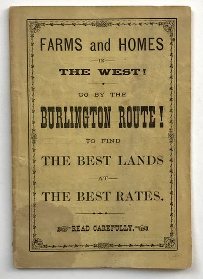 [Burlington, Ia: Burlington and Missouri River Railroad Company, 1872. Very good.. 24pp. 24mo. Origi...