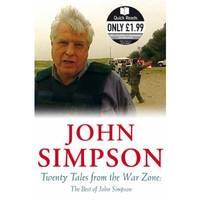 image of Twenty Tales from the War Zone: The Best of John Simpson (Quick Reads)