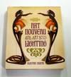 Art Nouveau and Art Deco Lighting