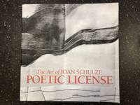 THE ART OF JOAN SCHULZE: POETIC LICENSE [SIGNED]