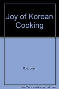 Joy of Korean Cooking