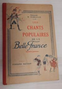 Les Chants Populaires de la Belle France