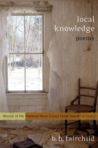 Local Knowledge: Poems