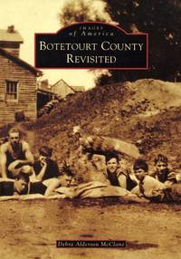 Botetourt County Revisited (Images of America)