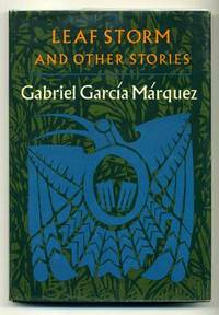 Leaf Storm and Other Stories by  G GARCIA-MARQUEZ - First American Edition - 1972 - from abookshop and Biblio.com