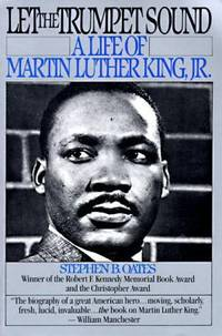 Let the Trumpet Sound : A Life of Martin Luther King, Jr.