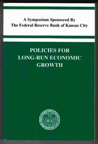 Policies for Long-Run Economic Growth by  Alan Et. Al Greenspan - Paperback - 1992 - from Riverwash Books and Biblio.com