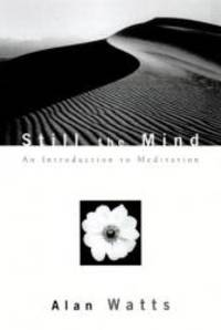 image of Still the Mind: An Introduction to Meditation