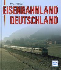 Eisenbahnland Deutschland.