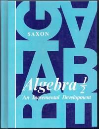 Algebra 1/2 (One Half). An Incremental Development