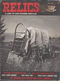 RELICS: A Link to Our Pioneer Heritage, Vol. 1 No. 2