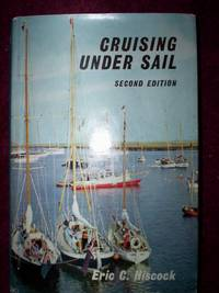 Cruising Under Sail : by Eric C.Hiscock - Hardcover - 1965 - from R. E. Coomber  and Biblio.co.uk