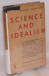 image of Science and idealism an examination of