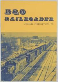 B & O Railroader Volume IV No. 1 Issue No. 20 January-February 1975