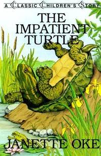 The Impatient Turtle by Janette Oke - Paperback - 1998 - from ThriftBooks (SKU: G0934998248I5N10)