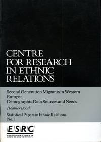 image of Second Generation Migrants in Western Europe: Demographic Data Sources and Needs (Statistical Papers in Ethnic Relations No 1)