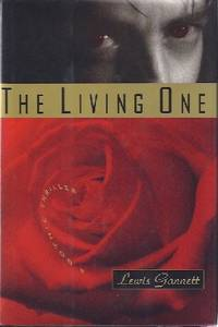 LIVING ONE [THE]: A GOTHIC THRILLER