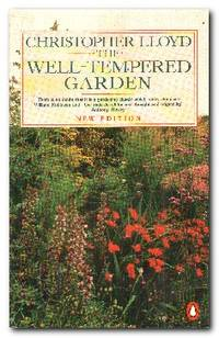 The Well-Tempered Garden  New And Revised Edition