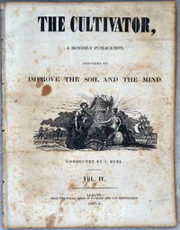 image of The Cultivator, A Monthly Publication Devoted to the Improvement of the Soil and the Mind, Vol. IV