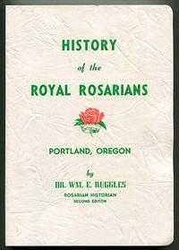 History of the Royal Rosarians Portland, Oregon