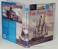 The Naval War of 1812 (Caxton Pictorial Histories series)