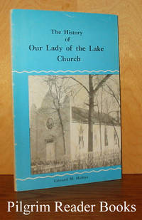 The History of Our Lady of the Lake Church, Winnipeg Beach, Manitoba,  1911 to 1956.