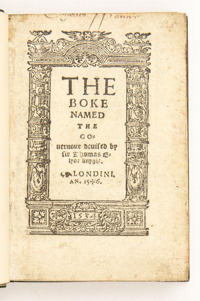 The Boke named the Gouernour deuised...