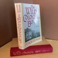The Wild Colonial Boy: A Novel