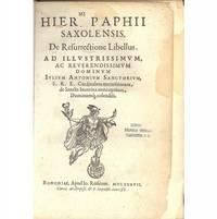 De Resurrectione Libellus. Ad Illustrissimum Rev. Dominum Iulium Antonium Sanctorium, Etc
