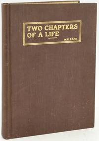 TWO CHAPTERS OF A LIFE. AMERICA BY COMPARISON AND OTHER ADDRESSES