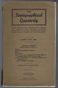 The Topographical Quarterly Vol III no. 3 Summer May 1935 - Notes and Queries dealing with British and American Local History, Antiquity, Genealogy, Folk-Lore, Traditions, Place-Names, Family Associations and Biography