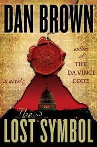 The Lost Symbol by  Dan Brown - Hardcover - 2009 - from ThriftBooks (SKU: G0385504225I5N01)