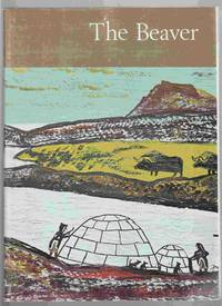 image of The Beaver Magazine of the North, Autumn 1967