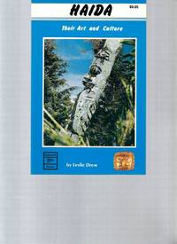 Haida: Their Art and Culture by Drew Leslie - Paperback - 1992 - from Livre Nomade (SKU: 50613)