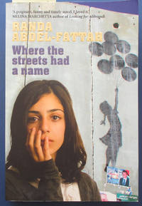 Where the Streets Had a Name by  Randa Abdel-Fattah - Paperback - First Edition - 2008 - from Reading Habit and Biblio.com