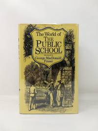 image of THE WORLD OF THE PUBLIC SCHOOL
