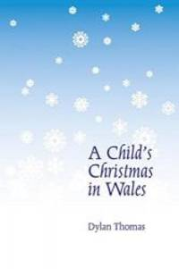 image of A Child's Christmas in Wales (New Edition)